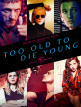 download Too.Old.To.Die.Young.S01E01.GERMAN.DL.1080p.WEB.H264.REPACK-FENDT