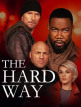 download The.Hard.Way.2019.German.AC3.WEBRiP.XviD-SHOWE
