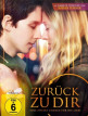 download Zurueck.zu.dir.Eine.zweite.Chance.fuer.die.Liebe.GERMAN.2018.AC3.BDRip.x264-UNiVERSUM