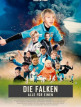 download Die.Falken.Alle.fuer.einen.2018.German.720p.WEBRip.x264-TiG