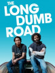 download The.Long.Dumb.Road.2018.1080p.BluRay.X264-AMIABLE