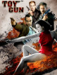 download Toy.Gun.2018.1080p.WEB-DL.DDP2.0.H264-Lite