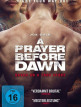 download A.Prayer.before.Dawn.Das.letzte.Gebet.German.2017.AC3.BDRiP.x264-XF