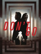 download Dont.Go.2018.LIMITED.1080p.BluRay.x264-ROVERS