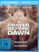 download A.Prayer.Before.Dawn.2017.German.DL.AAC.BDRiP.x264-MOViEADDiCTS