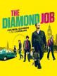 download The.Diamond.Job.Gauner.Bomben.und.Juwelen.GERMAN.2018.AC3.BDRip.x264-UNiVERSUM