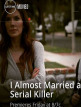 download I.Almost.Married.a.Serial.Killer.2019.1080p.HDTV.x264-W4F