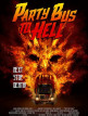 download Party.Bus.To.Hell.2017.1080p.BluRay.x264-COALiTiON