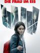download Die.Frau.im.Eis.2018.German.DTS.DL.720p.BluRay.x264-MULTiPLEX