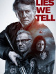 download Lies.We.Tell.Gefaehrliche.Wahrheit.2017.German.DTS.DL.720p.BluRay.x264-CiNEDOME