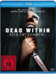 download Dead.Within.Kein.Entkommen.2014.German.DL.DTS.1080p.BluRay.x264-MOViEADDiCTS