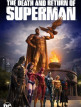 download The.Death.and.Return.of.Superman.2019.GERMAN.DL.1080p.BluRay.x264-UNiVERSUM