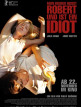 download My.Brothers.Name.Is.Robert.and.He.Is.an.Idiot.2018.DVDRip.x264-BiPOLAR