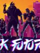 download Black.Future.88-SKIDROW
