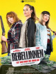 download Rebellinnen.Leg.dich.nicht.mit.ihnen.an.2019.GERMAN.720p.BluRay.x264-UNiVERSUM