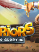 download Warriors.Rise.to.Glory.v0.7-P2P