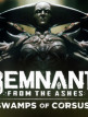 download Remnant.From.The.Ashes.Swamps.Of.Corsus-CODEX