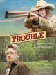 download Trouble.2017.German.AAC.WEBRiP.XViD-HaN
