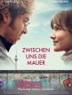download Zwischen.uns.die.Mauer.2019.German.1080p.WEB.H264-PsLM