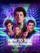 download How.to.Sell.Drugs.Online.Fast.S02.COMPLETE.German.720p.WEB.x264-WvF