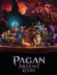 download Pagan.Absent.Gods.v2.0.0.60421.MULTi6-FitGirl