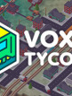download Voxel.Tycoon.v0.84.1-P2P