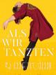 download Als.wir.tanzten.2019.German.1080p.BluRay.x264-PL3X