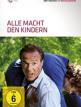 download Alle.Macht.den.Kindern.2013.German.HDTVRip.x264-NORETAiL