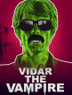 download Vidar.The.Vampire.2017.GERMAN.DL.1080p.BluRay.x264-UNiVERSUM