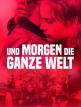 download Und.morgen.die.ganze.Welt.2020.German.1080p.WEB.h264-SLG