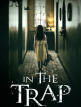 download In.The.Trap.Dont.Let.Evil.GERMAN.2019.AC3.BDRip.x264-ROCKEFELLER