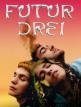 download Futur.Drei.2020.German.AC3.1080p.BluRay.x265-HQX