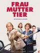 download FrauMutterTier.2019.German.DTS.1080p.BluRay.x264-HQX